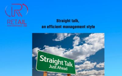 Straight Talk, an efficient Management style